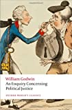 An Enquiry Concerning Political Justice, William Godwin and Mark Philp, 0199642621