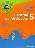 Presente. Ciências Naturais 5. Caderno de Atividades (Em Portuguese do Brasil)