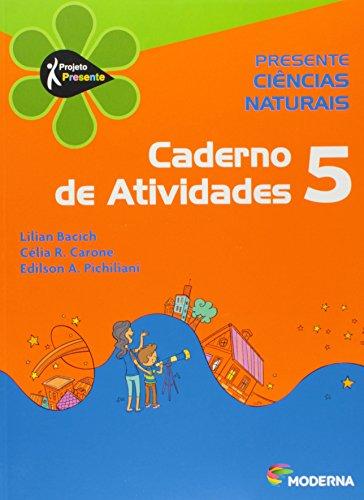 Presente. Ciências Naturais 5. Caderno de Atividades