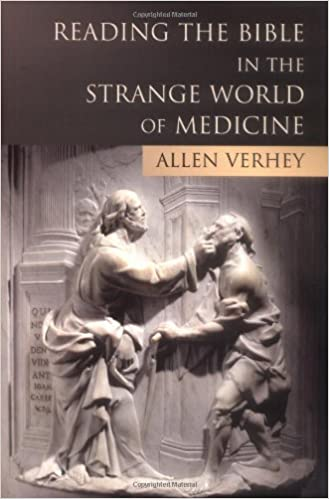Reading the Bible in the Strange World of Medicine: Allen
