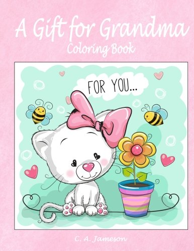 A Gift for Grandma Coloring Book PDF