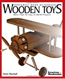 Great Book of Wooden Toys: More Than 50 Easy-to-Build Projects.