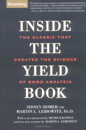 Inside the Yield Book: The Classic That Created the Science of Bond Analysis by Brand: Bloomberg Press