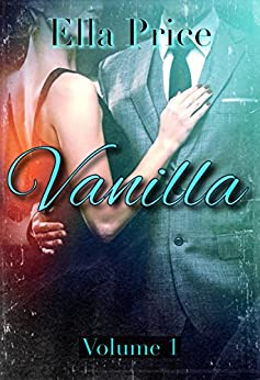 Vanilla: Book 1 by [Price, Ella]
