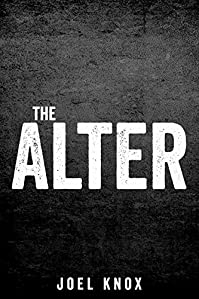 The Alter by Joel Knox ebook deal