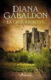 La cruz ardiente (Outlander V) (Spanish Edition)