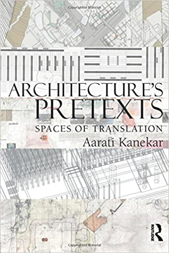 Book Architecture's Pretexts: Spaces of Translation