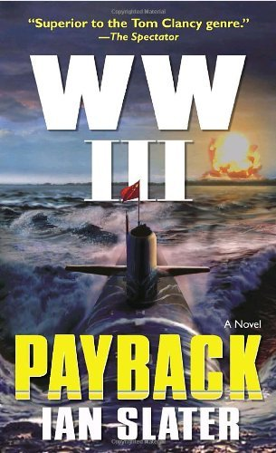 Download By Ian Slater WW III Payback (First Edition) [Paperback] ebook