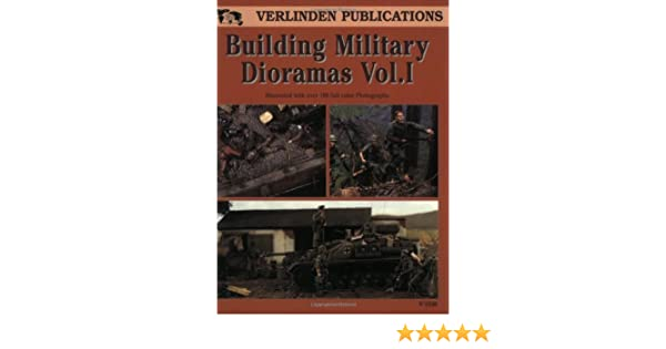 Building military dioramas vol 1 francois verlinden building military dioramas vol 1 francois verlinden 9781930607446 amazon books fandeluxe