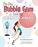 The Day Bubble Gum Took My Breath Away!