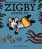 Zigby Dives In, Brian Paterson, 006053799X