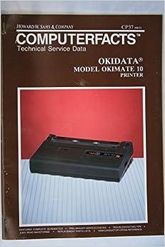 Okidata Okimate 10 Printer (Sams Computerfacts, CP37)