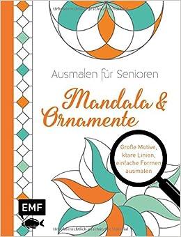Ausmalen Für Senioren Mandala Ornamente Amazon De Bã Cher