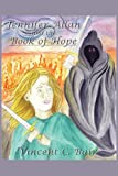Jennifer Allan and the Book of Hope, Vincent C. Bair, 1449032087