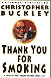 Thank You for Smoking, Christopher Buckley, 0060976624