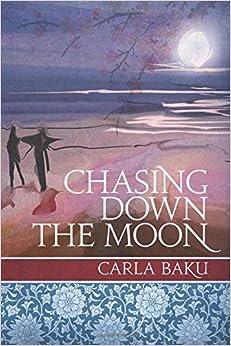 Carla Baku - Chasing Down The Moon