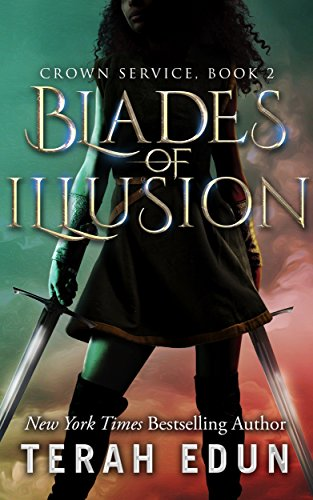 Blades of Illusion (Crown Service Book 2) by [Edun, Terah]
