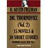 DR. THORNDYKE VOL.2. 15 Novels & 30 Short Stories (Timeless Wisdom Collection Book 1961)