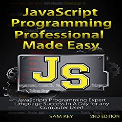 JavaScript Professional Programming Made Easy, 2nd Edition
