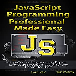 JavaScript Professional Programming Made Easy, 2nd Edition Audiobook