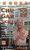 img - for Chu Gar Skills: Yang Clan and Huizhou Hakka Mantis book / textbook / text book