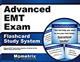 Advanced EMT Exam Flashcard Study System: Advanced EMT Test Practice Questions & Review for the NREMT Advanced EMT Exam (Cards)