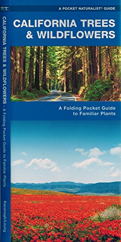 California Trees & Wildflowers: A Folding Pocket Guide to Familiar Plants (Pocket Naturalist Guide Series)