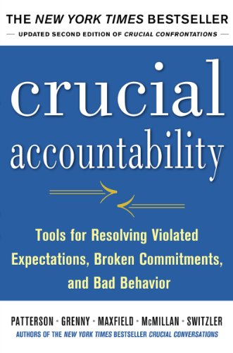 Thumbnail for Crucial Accountability: Tools for Resolving Violated Expectations, Broken Commitments, and Bad Behavior, Second Edition: Tools for Resolving Violated Expectations, ... and Bad Behavior, Second Edition AUDIO