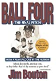 img - for Ball Four: The Final Pitch by Jim Bouton (2001-04-01) book / textbook / text book