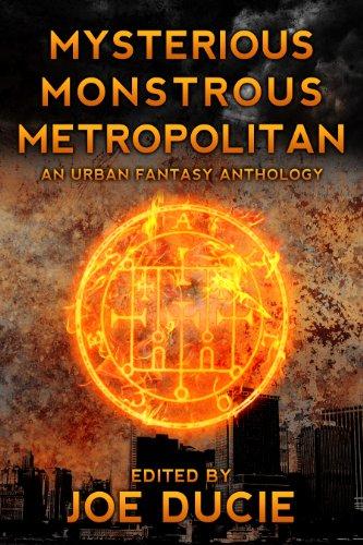 Mysterious, Monstrous, Metropolitan (DLP Anthology Book 2)