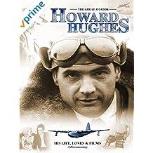 Howard Hughes: The Great Aviator