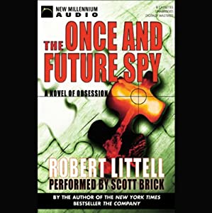 The Once and Future Spy Audiobook