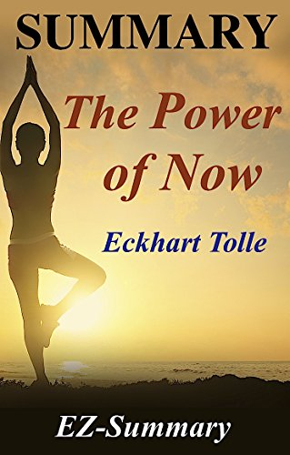 >>TOP>> Summary - The Power Of Now: By Eckhart Tolle - A Guide To Spiritual Enlightenment (The Power Of Now: A Complete Summary - Book, Paperback, Hardcover, Audiobook, Workbook, Audible Book 1). August tiene Digital libro festive Beyond Estado 51Efj5v%2BrZL