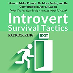Introvert Survival Tactics