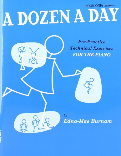 !Best A Dozen A Day: Pre-Practice Technical Exercises For The Piano [Book 1 Primary] ZIP