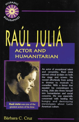 Raul Julia: Actor and Humanitarian (Hispanic Biographies)