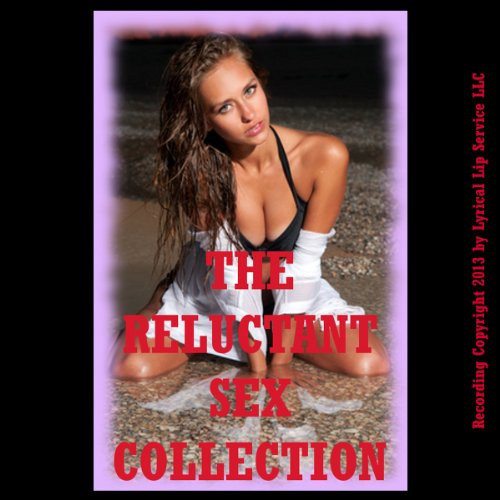 The Reluctant Sex Collection, Twenty Erotica Stories