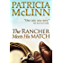 The Rancher Meets His Match (Bardville, Wyoming Trilogy, Book 3)