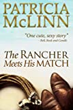 Book cover image for The Rancher Meets His Match (Bardville, Wyoming, Book 3)