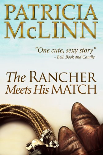 Book cover image for The Rancher Meets His Match, a western romance (Bardville, Wyoming Trilogy, Book 3)