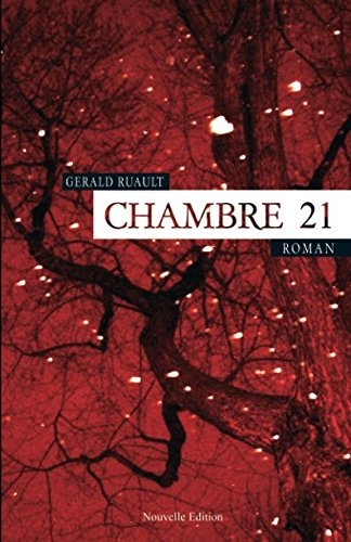 Chambre 21 (French Edition)