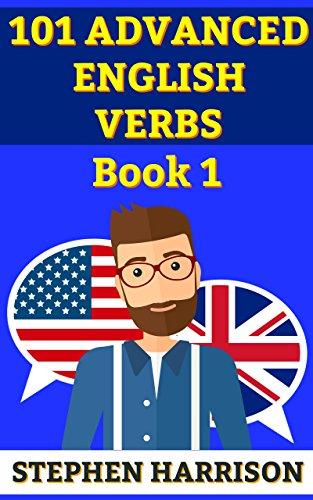 101 Advanced English Verbs Book 1