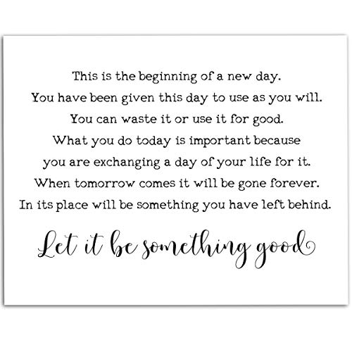 This Is The Beginning Of A New Day - 11x14 Unframed Art Print - Makes a Great Inspirational Wall Art/Decor Under $15