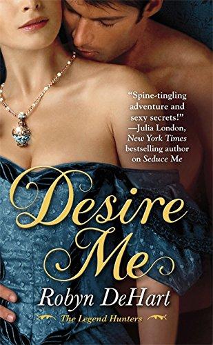 Desire Me (The Legend Hunters) ebook