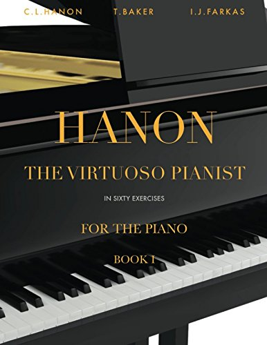 Hanon: The Virtuoso Pianist in Sixty Exercises, Book 1: Piano Technique (Revised Edition)