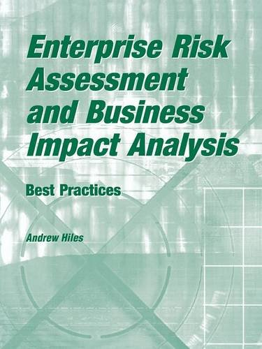 Enterprise Risk Assessment and Business Impact Analysis: Best Practices Pdf