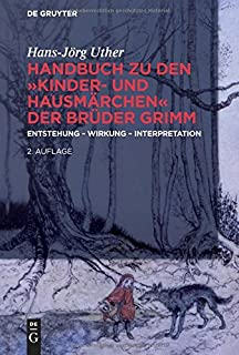 handbuch zu den kinder und hausmrchen der brder grimm entstehung wirkung interpretation - Bruder Grimm Lebenslauf