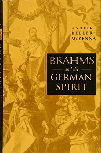 Brahms and the German Spirit by Brand: Harvard University Press