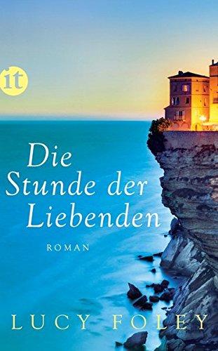 Die Stunde der Liebenden: Roman (insel taschenbuch)