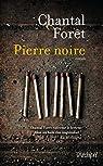Pierre noire  par Forêt